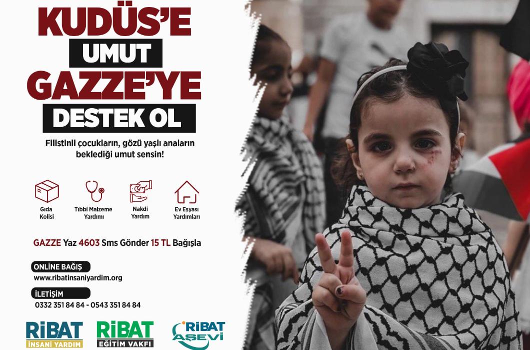 Gazze İçin Umut Olma Vakti